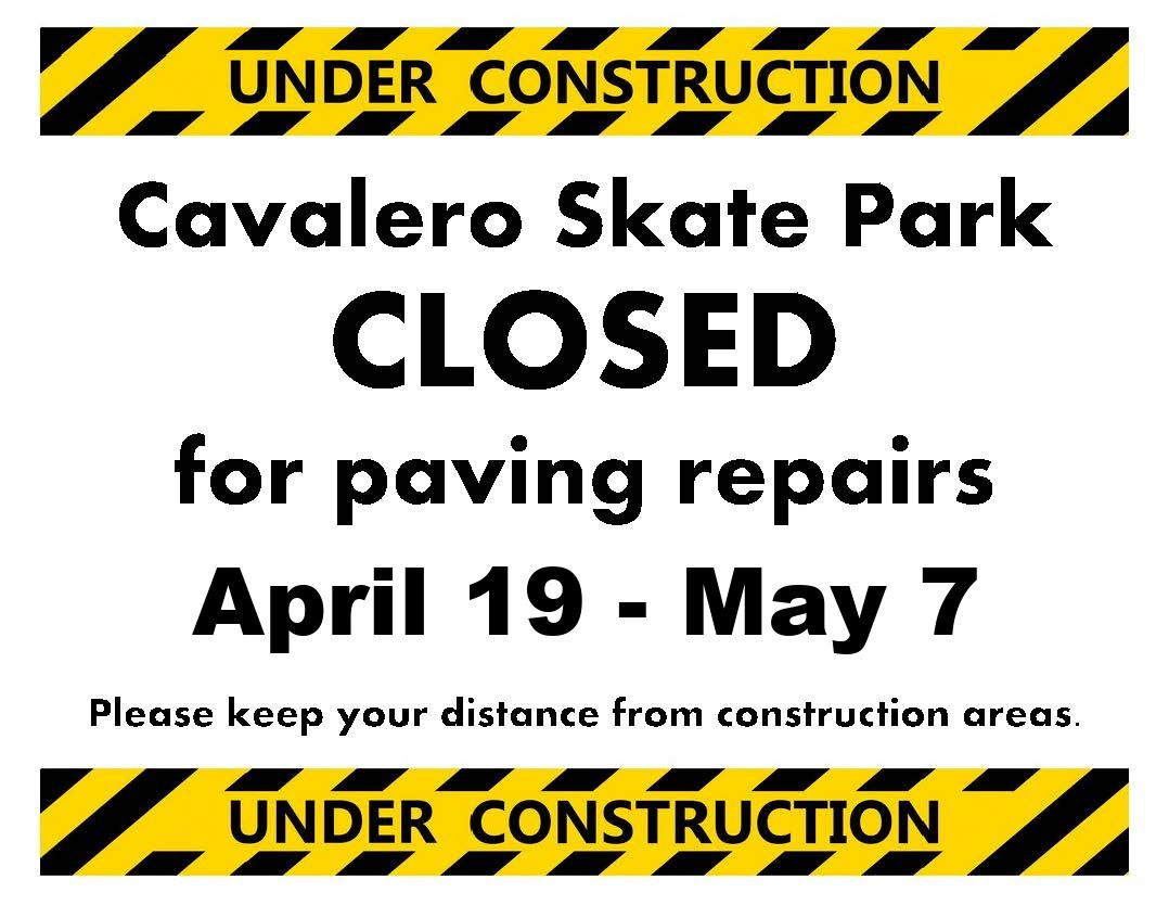 Cavalero Skate Park Closed Sign